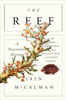 The reef : a passionate history