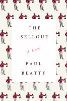 The Sellout, by Paul Beatty