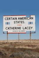 Certain American States : Stories