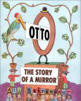 Otto, the Story of A Mirror