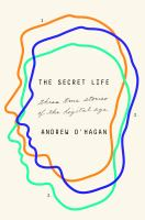 The Secret Life: Three True Stories Of The Digital Age