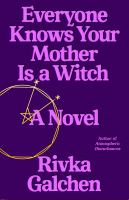 Everyone Knows your Mother Is A Witch