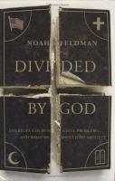 Divided by God