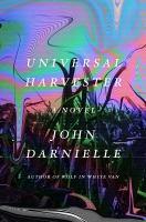 Universal Harvester : A Novel