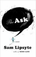 The Ask / Sam Lipsyte