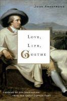 Love, Life, Goethe