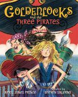 Goldenlocks and the Three Pirates