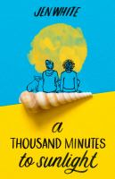 A thousand minutes to sunlight295 pages ; 22 cm