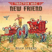 Tractor Mac, New Friend