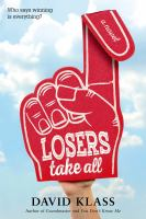 Losers Take All