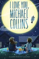 I Love You, Michael Collins