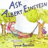 Ask Albert Einstein