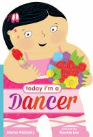 TODAY I'M A DANCER [board Book]