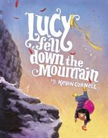 Lucy Fell Down the Mountain