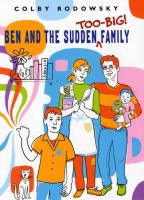 Ben and the Sudden Too-big! Family