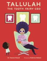 Tallulah the Tooth Fairy CEO