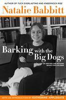 Barking with the big dogs : on writing and reading books for children