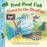 Pout-Pout Fish goes to the dentist