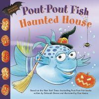 Pout-Pout Fish Haunted House