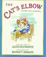 The Cat's Elbow and Other Secret Languages