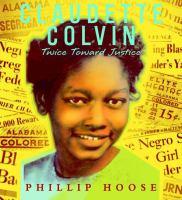 Cover of Claudette Colvin:  Twice T