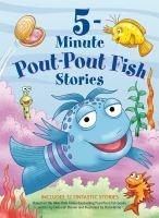 5-minute pout-pout fish stories