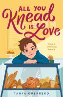 All you knead is love375 pages ; 22 cm