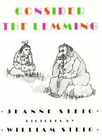 Consider The Lemming  / Jeanne Steig ; Pictures By William Steig
