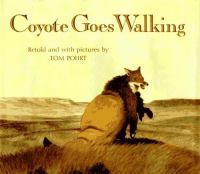 Coyote Goes Walking