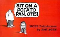Sit on A Potato Pan, Otis!