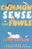 Common Sense and Fowls