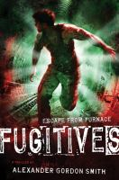 Fugitives