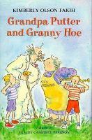 Grandpa Putter and Granny Hoe
