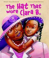The Hat That Wore Clara B