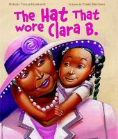 The Hat That Wore Clara B