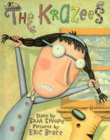The Krazees  / Story By Sam Swope ; Pictures By Eric Brace