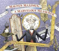 Magnus Maximus, A Marvelous Measurer