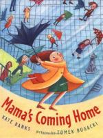 Mama's Coming Home