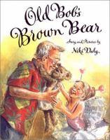 Old Bob's Brown Bear