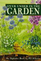 Over Under in the Garden