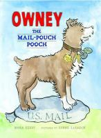 Owney, the Mail Pouch Pooch