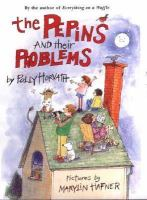 The Pepins and Their Problems