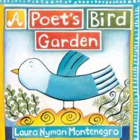 A Poet's Bird Garden