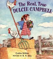The Real, True Dulcie Campbell