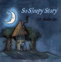 So Sleepy Story