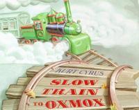 Slow Train to Oxmox