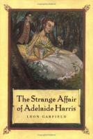 The Strange Affair of Adelaide Harris