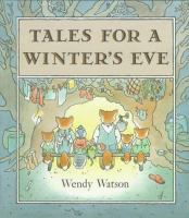 Tales for A Winter's Eve
