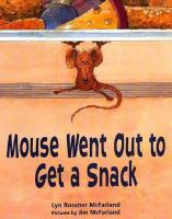Mouse Went Out to Get A Snack