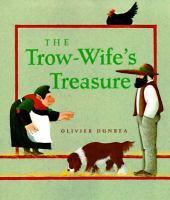 The Trow-wife's Treasure